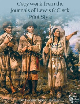 Copywork from the Journals of Lewis and Clark-Print Style