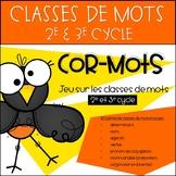 Cor-Mots - Jeu sur les classes de mots - 2e et 3e cycle