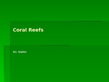 Coral Reef Ecosystem Power Point