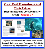 Coral Reef Ecosystems and their Future - Science Reading Article - Grades 5-7