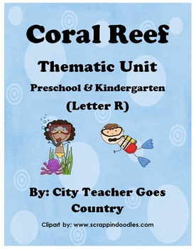 Letter R - Coral Reef Thematic Unit - 48 pages