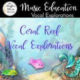 Coral Reef Vocal Exploration