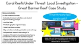 Coral Reefs Under Threat: Local Investigation - Great Barrier Reef Case Study