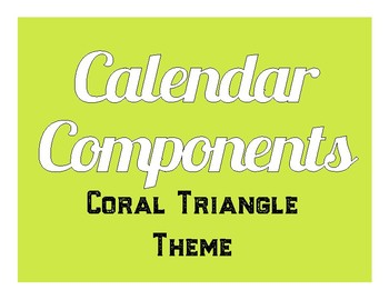 Coral Triangle Themed Calendar Components