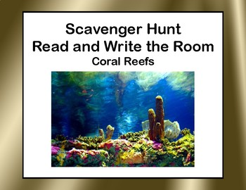 Coral Reefs-Read and Write The Room Scavenger Hunt