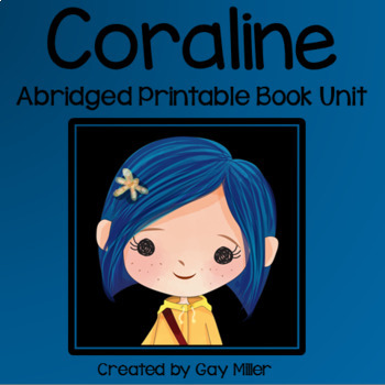 Coraline Abridged Novel Study: vocabulary, comprehension, writing
