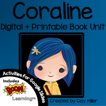 Coraline Novel Study: Digital + Printable Book Unit [Neil Gaiman]