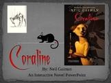 Coraline, by N. Gaiman, Interactive Novel Powerpoint