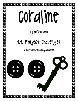 Coraline, by Neil Gaiman, 22 Project Challenges, NEWLY REVISED!