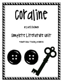 Coraline, by Neil Gaiman, Complete Literature Unit!  100 pages!