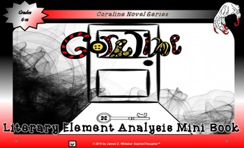 Coraline by Neil Gaiman Literary Element Analysis Mini-Book