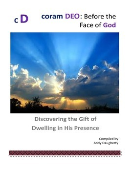 Coram Deo: Before The Face of God - Small Group Bible Study