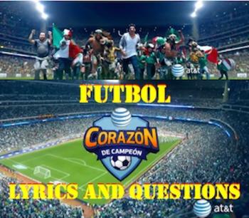 Corazon de Campeon Futbol Song and Questions