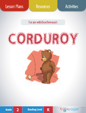 Corduroy Lesson Plans & Activities Package, Second Grade (CCSS)