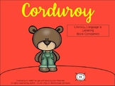 Corduroy:  Literacy, Language and Listening Book Companion