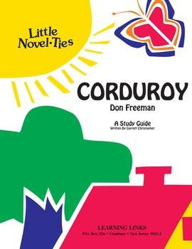 Corduroy - Little Novel-Ties Study Guide