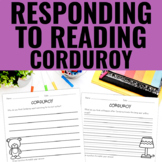 Reading Response Activities for Corduroy