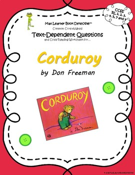 Corduroy: Text-Dependent Questions and Close Reading Worksheet