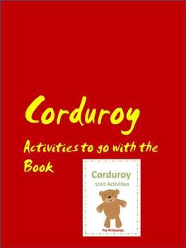 Corduroy Themed Activities for Primaries