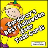 Corduroy's Best Halloween Ever Task Cards