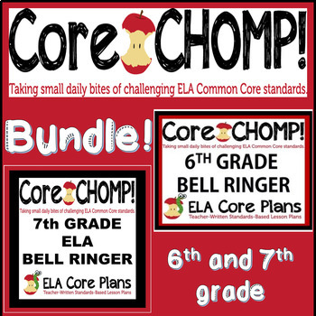 Core CHOMP Bundle ~6th and 7th Grade Bell Ringer
