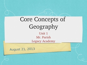 Core Concepts of Geography Powerpoint