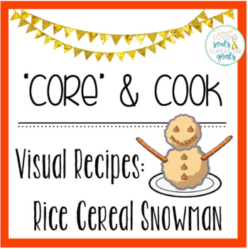 Core & Cook: Visual Recipies - Rice Cereal Snowman