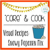 Core & Cook: Visual Recipies - Snowy Popcorn