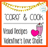 Core & Cook: Visual Recipies - Valentine's Love Shake