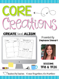 Core Creations: Create and Align (Session TF18 & TF26)