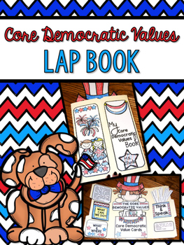 Core Democratic Values Lap Book