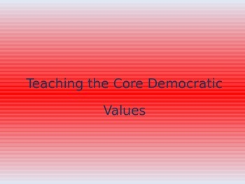 Core Democratic Values PowerPoint