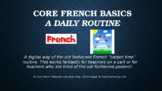 Core French Basics Routine PowerPoint