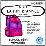 Core French End of Year Activities: La Fin de l'Annee