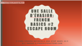 Core French Escape Room: French Basics #2