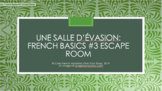 Core French Escape Room: French Basics #3