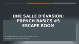 Core French Escape Room: French Basics #5