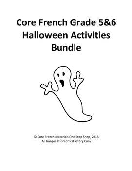 Core French Grade 5&6 Halloween Bundle