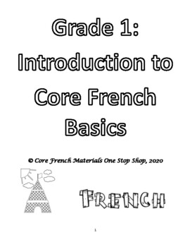 Level 1 and Level 2 Core French Introduction of Basics for Beginners