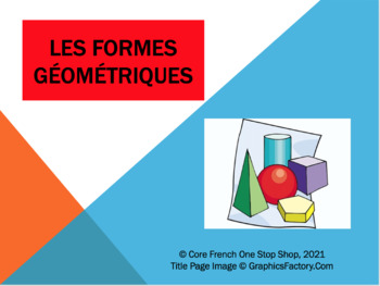 Core French Les Formes Geographiques PowerPoint Flashcards