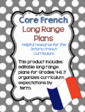 Core French Ontario Curriculum Long Range Plans (EDITABLE)