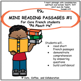 Core French Reading Comprehension Passages and worksheets: All About Me