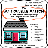 Core French: Reading Passage and Comprehension Questions (