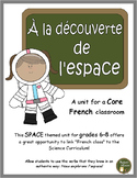 Core French unit - FSL Grades 6, 7, 8 (Space theme: La découverte de l'espace)