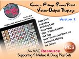Core + Fringe PowerPoint Voice-Output Displays - PCS - Version 2