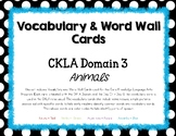 Core Knowledge (CKLA) Animals Domain 3:  Vocabulary and Wo
