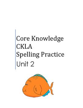 Core Knowledge Language Arts CKLA Spelling Unit 2 Suppleme