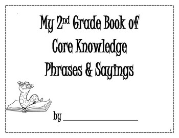 Core Knowledge Sayings and Phrases Book - 2nd Grade
