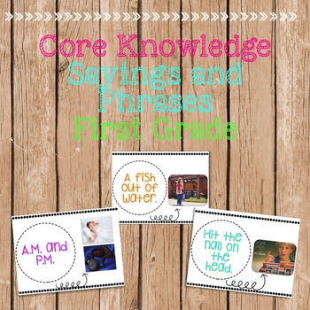 Core Knowledge Sayings and Phrases (First Grade)