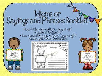 Idioms or Sayings and Phrases Student Booklet